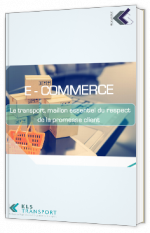 Le transport, maillon essentiel du respect de la promesse client