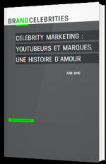 Celebrity marketing : youtubers et marques, une histoire d'amour