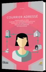 Le Courrier Adressé, au cœur d'une relation client privilégiée