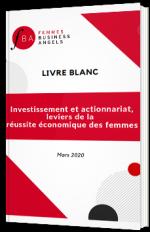 Investissement et actionnariat, leviers de la réussite économique des femmes