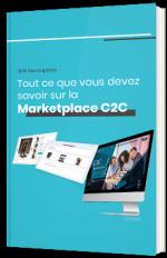 Tout ce que vous devez savoir sur la Marketplace C2C