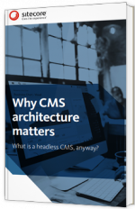 Why CMS architecture matters?