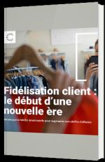 Fidélisation client : le début d'une nouvelle ère