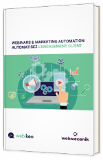 Webinars & marketing automation - Automatisez l'engagement client