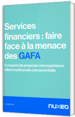 Services Financiers : faire face à la menace des GAFA