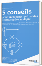 Wealth Management : 5 conseils pour un pilotage optimal des revenus grâce au digital