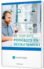 Le top des podcasts du recrutement