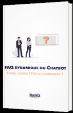 Relation client : FAQ dynamique ou Chatbot ? Lequel choisir ? Par où commencer ?