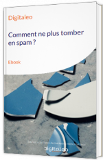 Comment ne plus tomber en spam ?