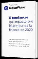 Les tendances marquantes qui impacteront le secteur de la finance en 2020