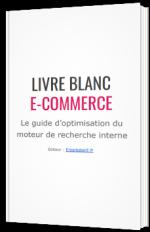 Le guide d'optimisation du moteur de recherche interne des boutiques en ligne
