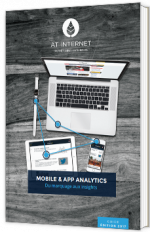 Mobile & App Analytics : du marquage aux insights