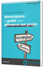 Le guide ultime de la marketplace - Tome 1