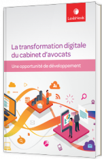 La transformation digitale du cabinet d'avocats