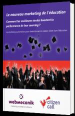 Le marketing de l'éducation : comment les meilleures écoles boostent la performance de leur sourcing ?