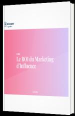 Le ROI dans l'influence marketing en 2020
