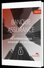 Banque & assurance : une expérience digitale sur mesure pour vos clients