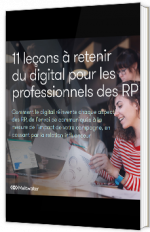 11 leçons à retenir du digital pour les professionnels des RP