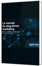 Le manuel du data driven marketing