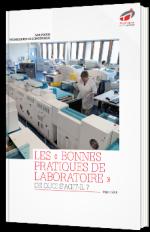 Les « bonnes pratiques de laboratoire » : de quoi s'agit-il ?