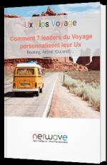 Ux Tips Travel | Comment 7 leaders du Voyage personnalisent leur Ux