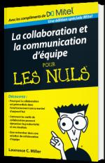Communications et collaboration d'équipe pour les Nuls