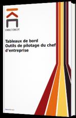 Tableaux de bord : Outil de Pilotage du Chef d'Entreprise