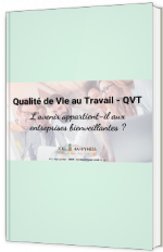 QVT : L'avenir appartient-il aux entreprises bienveillantes ?