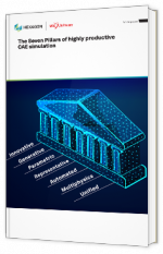 The Seven Pillars of highly productive CAE simulation