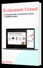 Comment créer un événement virtuel :  le guide complet