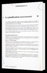 Life Insurance 360 : L'assurance-vie dans le cadre d'une planification successorale