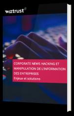 Corporate news hacking et manipulation de l'information des entreprises