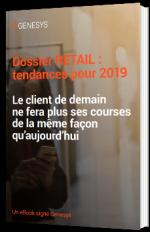 Dossier spécial Retail : les tendances 2019