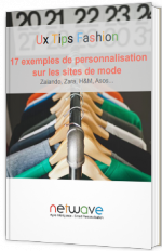 Ux Tips Fashion | 17 Best Practices Personnalisation des grandes enseignes Fashion