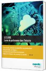 Le Cloud, Levier de performance dans l'Industrie