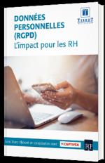 Le RGPD : L'impact pour les RH