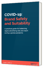 COVID-19: Brand Safety and Suitability