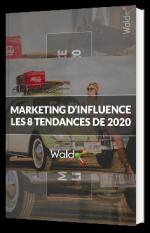 Les 8 tendances de l'influence marketing en 2020