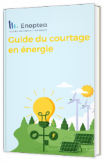 Guide du courtage en énergie