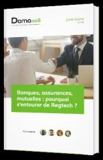 Banques, assurances, mutuelles : pourquoi s'entourer de Regtech ?