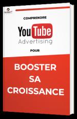Comprendre Youtube Ads pour booster sa croissance