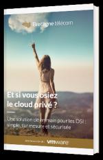 Et si vous osiez le cloud privé ?