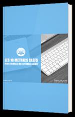 Les 10 metrics clefs d'une stratégie de personnalisation