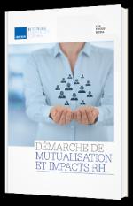 Démarche de mutualisation et impacts RH