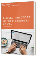 Les best practices de l'emailing d'acquisition en BtoC