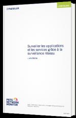 Surveiller les applications et les services grâce à la surveillance réseau