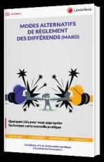 Modes alternatifs de règlement des différends (MARD)
