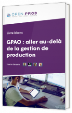 GPAO : aller au-delà de la gestion de production