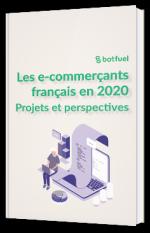 Les projets et perspectives des e-commerçants en 2020