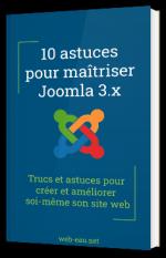 10 astuces pour maîtriser Joomla 3.x